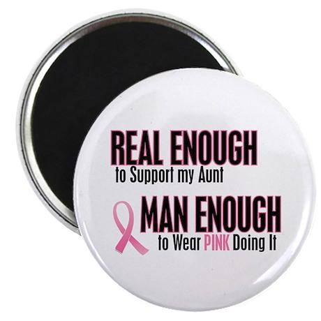 """Real Enough Man Enough 1 (Aunt) 2.25"""" Magnet (10 p"""