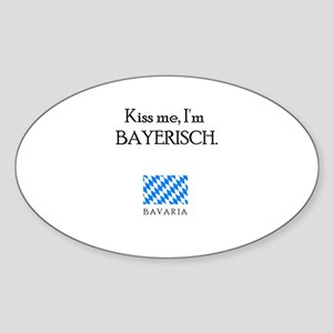 Kiss me, I'm Bayerisch Oval Sticker