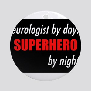 Superhero Neurologist Ornament (Round)