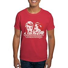 Sometimes I Pee When I Laugh Dark T-Shirt