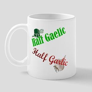 Half Gaelic Half Garlic Mug