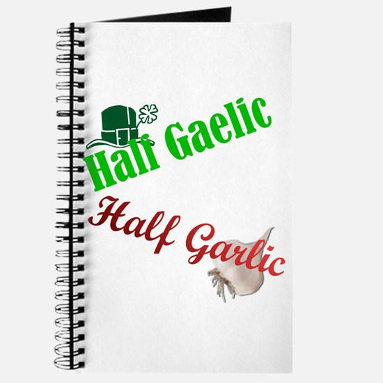 Half Gaelic Half Garlic Journal
