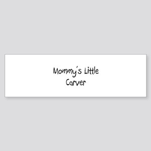Mommy's Little Carver Bumper Sticker