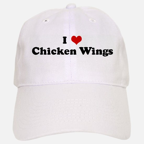 I Love Chicken Wings Baseball Baseball Cap