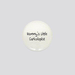 Mommy's Little Caricologist Mini Button