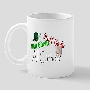 Half Gaelic Half Garlic All C Mug