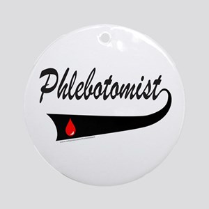 PHLEBOTOMIST Ornament (Round)