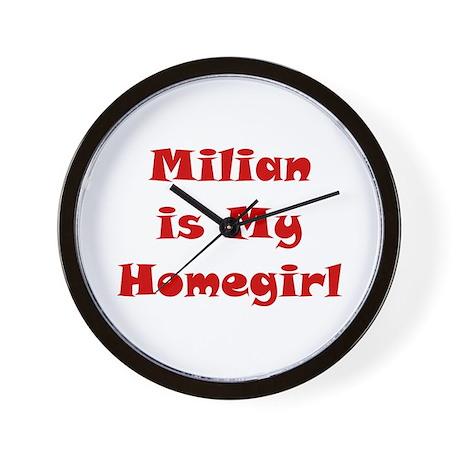 Milian Is My Homegirl Wall Clock