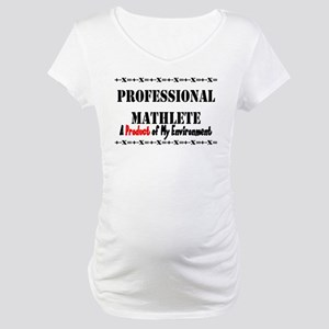 Professional Mathlete- Product Maternity T-Shirt
