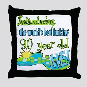 Best Looking 90th Throw Pillow