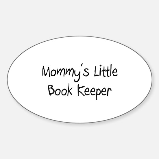 Mommy's Little Book Keeper Oval Decal