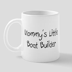 Mommy's Little Boat Builder Mug