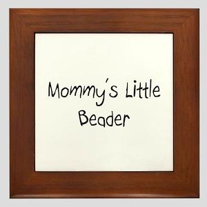 Mommy's Little Beader Framed Tile