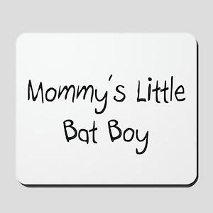Mommy's Little Bat Boy Mousepad