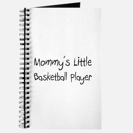 Mommy's Little Basketball Player Journal