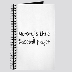 Mommy's Little Baseball Player Journal