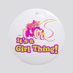 4x4 Girl Thing Ornament (Round)
