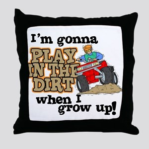 Play In The Dirt Throw Pillow