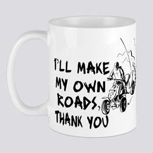 Make My Own Roads Mug