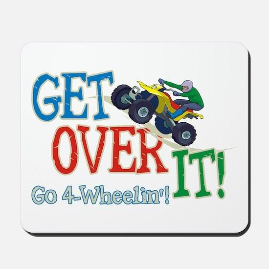 Get Over It - 4 Wheeling Mousepad