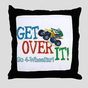 Get Over It - 4 Wheeling Throw Pillow