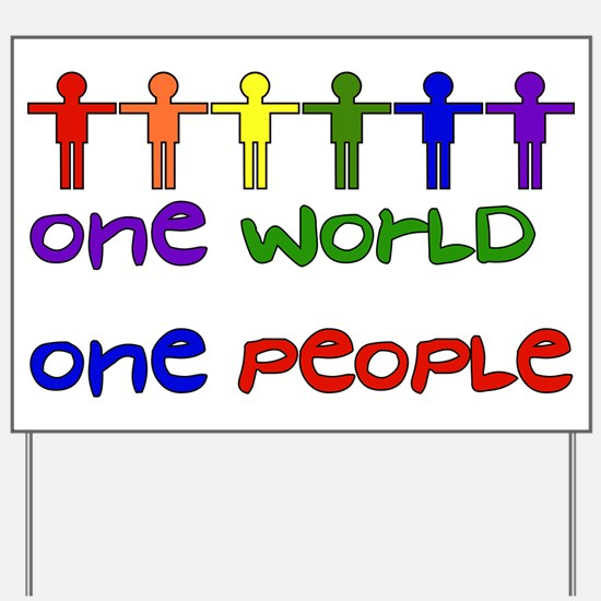 One World One People Yard Sign