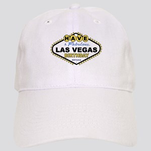Have A Fabulous Las Vegas Birthday Cap