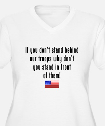 Patriotic: Stand Behind Our Troops T-Shirt