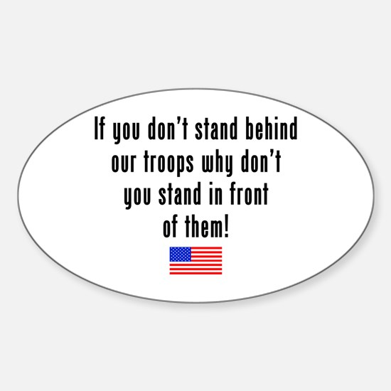 Patriotic: Stand Behind Our Troops Oval Decal