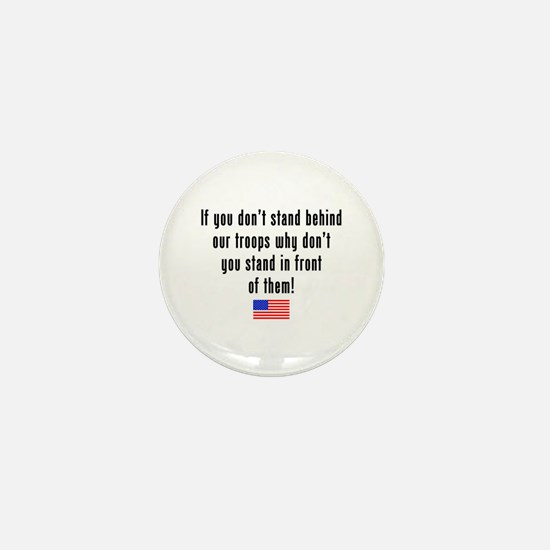 Patriotic: Stand Behind Our Troops Mini Button