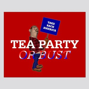 Tea Party or Bust Small Poster