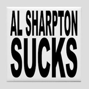 Al Sharpton Sucks Tile Coaster