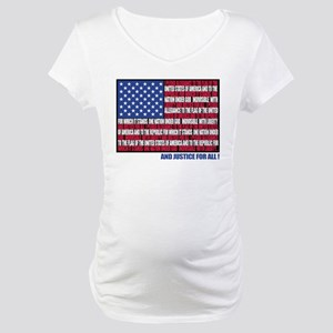 PLEDGE OF ALLEGIANCE FLAG Maternity T-Shirt