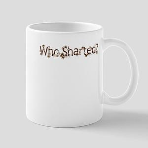 Who Sharted? (Shitty) Mug