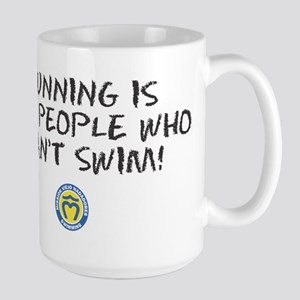 Runners can't Swim Large Mug