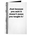 Just because you said it Journal