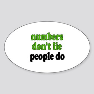 Numbers Don't Lie Oval Sticker