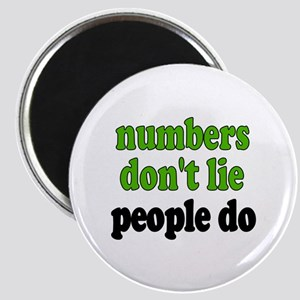 Numbers Don't Lie Magnet