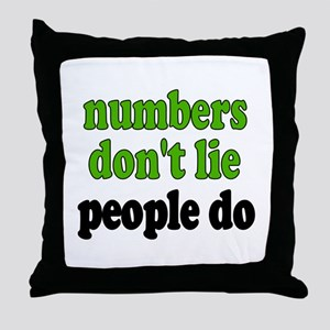 Numbers Don't Lie Throw Pillow