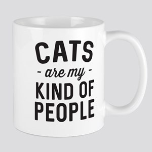Cats are my kind of people Mugs