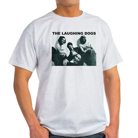 Laughing Dogs Light T-Shirt