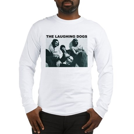 Laughing Dogs Long Sleeve T-Shirt