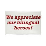 Appreciate bilingual heroes Magnets
