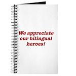 Appreciate bilingual heroes Journal