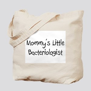 Mommy's Little Bacteriologist Tote Bag