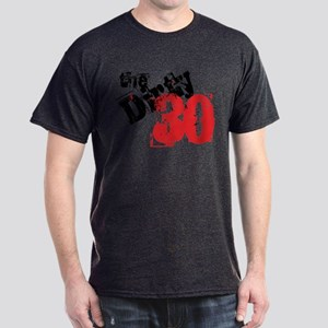 Dirty 30 Dark T-Shirt
