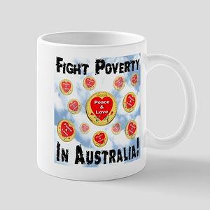 Fight Poverty In Australia! Mug