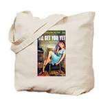 "Tote Bag - ""I'll Get You Yet"""