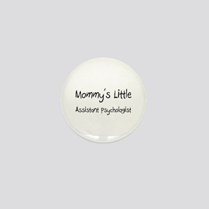 Mommy's Little Assistant Psychologist Mini Button