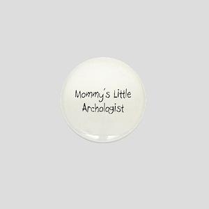 Mommy's Little Archologist Mini Button